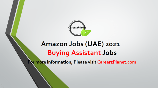 Buying Assistant Jobs in UAE 17 Apr 2021