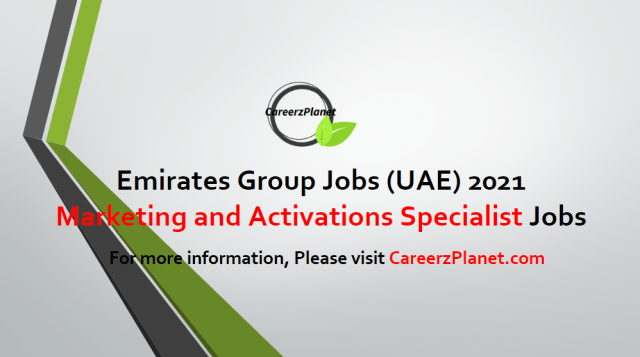 Marketing and Activations Specialist Jobs in Dubai 27 Apr 2021