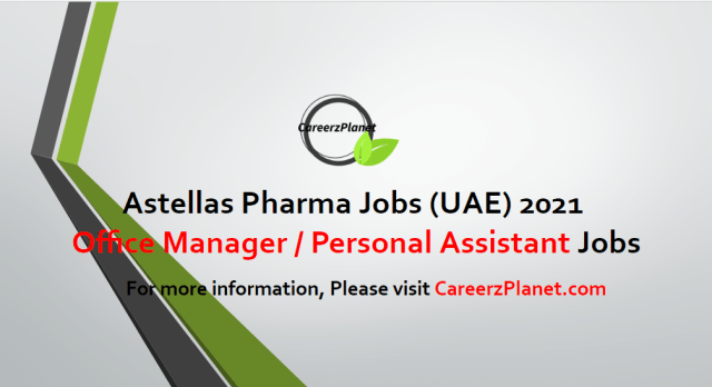 Office Manager / Personal Assistant Jobs in UAE 26 Apr 2021