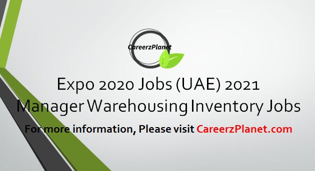 Manager Warehousing Inventory  Jobs in Dubai 08 Apr 2021