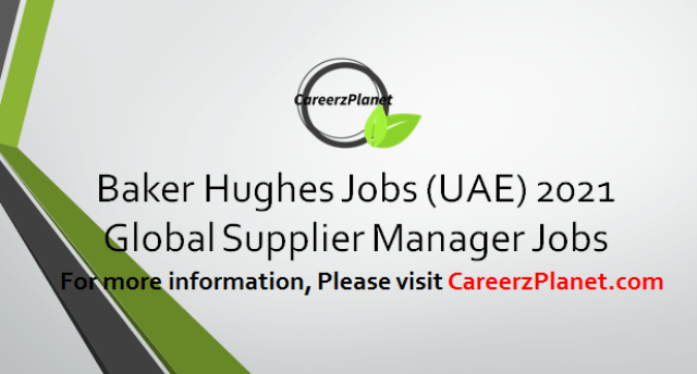 Global Supplier Manager Jobs in UAE 07 Apr 2021