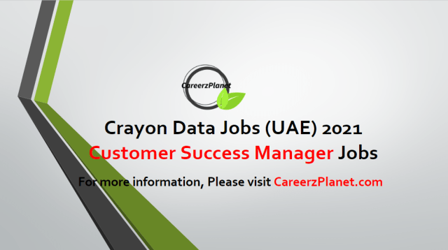 Customer Success Manager Jobs in UAE 28 Apr 2021