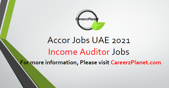 Income Auditor Jobs in UAE 16 Apr 2021