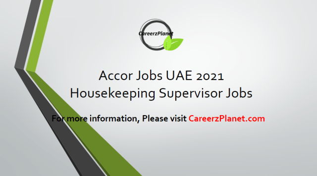 Housekeeping Supervisor Jobs in UAE 13 Apr 2021