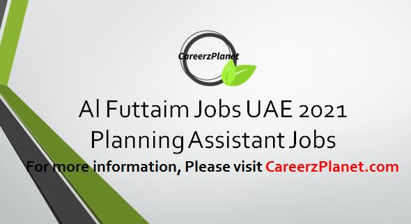 Planning Assistant Jobs in UAE 04 Apr 2021