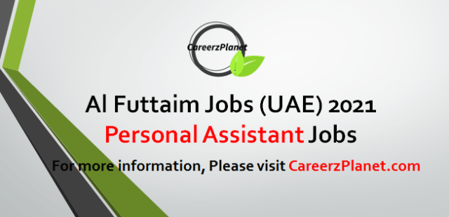 Personal Assistant Jobs in UAE 18 Apr 2021