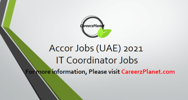 IT Coordinator in UAE 08 Apr 2021
