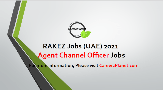 Agent Channel Officer Jobs in Ras Al Khaimah UAE 26 Apr 2021