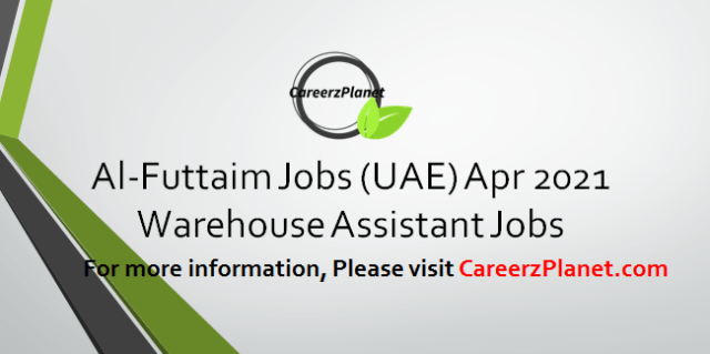 Warehouse Assistant Jobs in UAE 02 Apr 2021