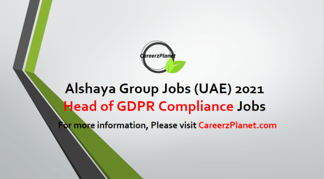 Head of GDPR Compliance - Audit & Asset Protection Jobs in United Arab Emirates 18 Apr 2021