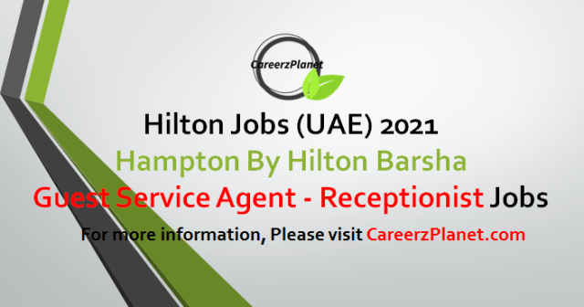 Guest Service Agent / Receptionist Jobs UAE 05 May 2021