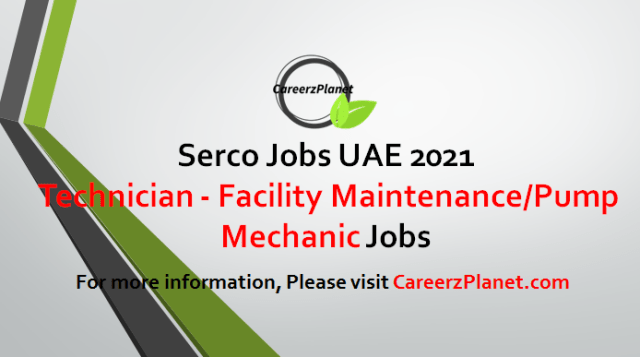 Assistant Technician - Facility Maintenance/Pump Mechanic Jobs in Dubai 05 May 2021