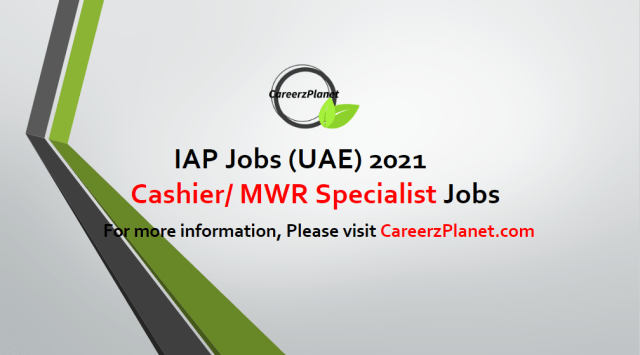 CAC Cashier/ MWR Specialist Jobs in UAE 01 May  2021