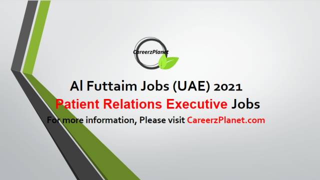 Patient Relations Executive I Healthcare Jobs in UAE 04 May 2021