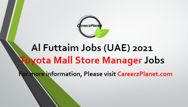 Toyota Mall Store Manager Jobs in UAE 27 Jun 2021