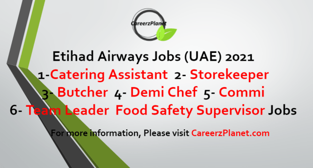 Multiple Positions Jobs in UAE 25 Jul 2021   Etihad Airways Careers 2021 | Multiple Open Vacancies in Abu Dhabi UAE  About Etihad: Etihad Airways is the second flag carrier of the United Arab Emirates. Its head office is in Khalifa City, Abu Dhabi, near Abu Dhabi International Airport. Etihad commenced operations in November 2003. It is the second largest airline in the UAE after Emirates.  1- Manager Finance , Payments  Full Time Abu Dhabi, UAE  2- Manager Finance Full Time Abu Dhabi, UAE  3- Senior Analytics Specialist, Market Research Full Time Abu Dhabi, UAE  4- Manager Finance BP Full Time Abu Dhabi, UAE  5- Manager Software Engineering Full Time Abu Dhabi, UAE  6- Chef De Partie Full Time Abu Dhabi, UAE  7- Manager Business Engagement Full Time Abu Dhabi, UAE  8- Baker I Full Time Abu Dhabi, UAE  9- Head of Pricing & Market Management Full Time Abu Dhabi, UAE  10- Manager, HR Systems Full Time Abu Dhabi, UAE  11- Design Engineer Full Time Abu Dhabi, UAE  12- Manager Service Delivery, Inflight Product Full Time Abu Dhabi, UAE  13- Manager Component Services Full Time Abu Dhabi, UAE  14- Manager Service Delivery, Inflight Product Full Time Abu Dhabi, UAE  15- Waitstaff Full Time Abu Dhabi, UAE  16- Team Leader Full Time Abu Dhabi, UAE  17- Catering Assistant Full Time Abu Dhabi, UAE  For more details, please scroll down & see the details.  Last Date to Apply: Aug-25-2021  Etihad Airways Careers - United Arab Emirates