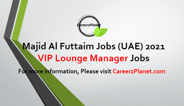 VIP Lounge Manager Jobs in UAE 27 Jun 2021