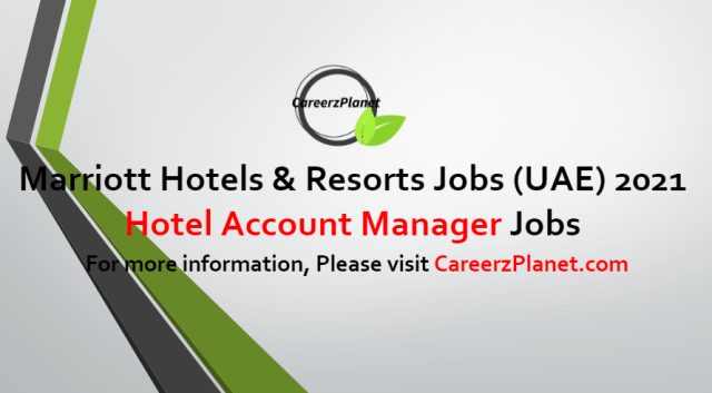 Hotel Account Manager Jobs in UAE 24 Jun 2021