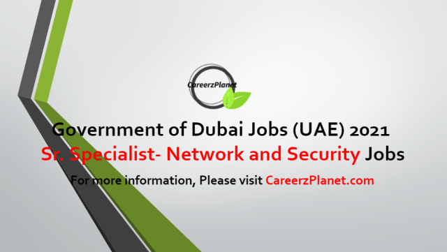 Sr. Specialist- Network and Security Jobs in UAE 08 Jun 2021