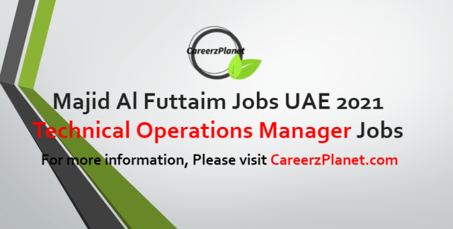 Technical Operations Manager Jobs in UAE 06 Jul 2021