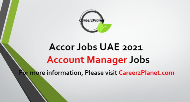 Account Manager Jobs in UAE 10 Jul 2021