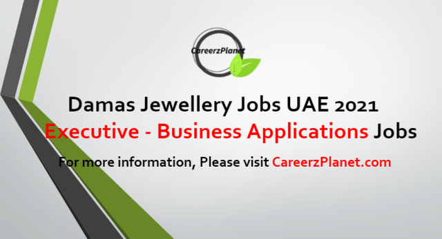 Executive - Business Applications Jobs in UAE 12 Jul 2021