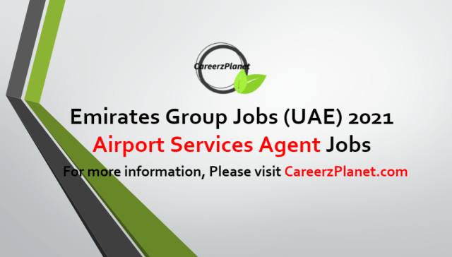 Airport Services Agent Jobs in UAE 03 Jul 2021