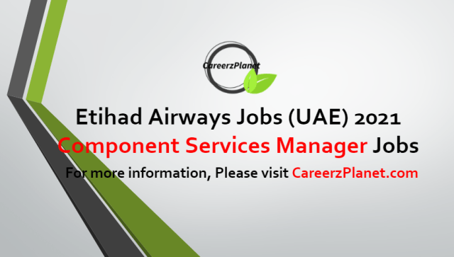 Component Services Manager Jobs in UAE 03 Jul 2021