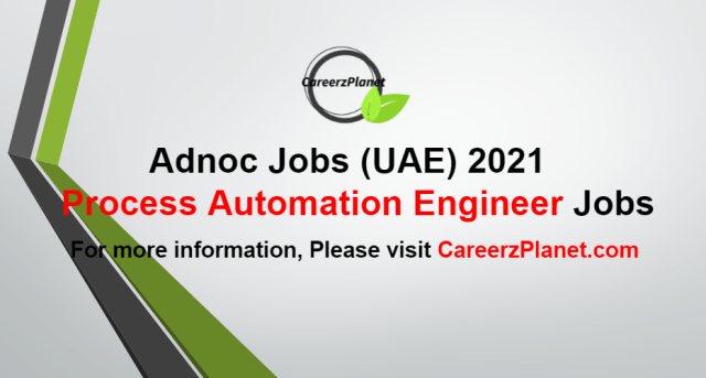 Process Automation Engineer Jobs at Adnoc 22 Aug 2021