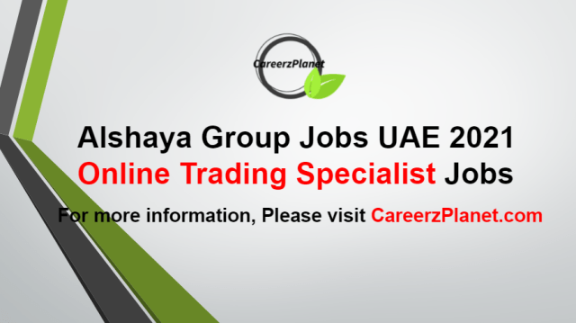 Online Trading Specialist Jobs in UAE 19 Aug 2021