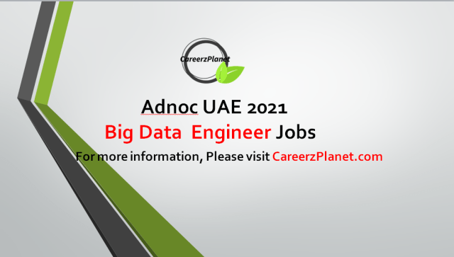 Data Engineer Jobs at Adnoc UAE 28 Aug 2021 1- Big Data Engineer Full Time Abu Dhabi, UAE  Job Purpose: Manage and develop the enterprise Upstream data hub while sourcing data from various databases/applications. Responsible for building scalable data platforms, and large-scale processing systems that enable advanced analytics and support data teams across the enterprise.  Key Accountabilities: A- Provide platform and tooling support for the Big data environment. B- Ensures all automated processes preserve data by managing the alignment of data availability and integration processes. C- Communicate priority Big Data and Machine Learning Platform enhancements proactively to customers in an actionable format. D- Responsible for building analytic applications using statistical, database, and/or general programming languages and tools.  Requirements: A- Bachelors' Degree in Petroleum Engineering, Geology, Reservoir Engineering, Geophysics or equivalent. B- Minimum 10 years' experience in petroleum development covering exploration, reservoir engineering, drilling operations, production operations and geosciences supplemented with experience in database management including database modeling. C- Good technical presentations skills.  For more details, please scroll down & see the details.  Last Date to Apply: Sep-15-2021  Abu Dhabi National Oil Company Adnoc Careers - United Arab Emirates Apply at CareerzPlanet.com