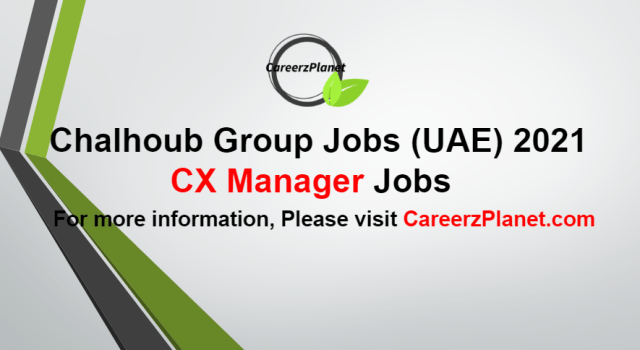 CX Manager Jobs in UAE 27 Aug 2021