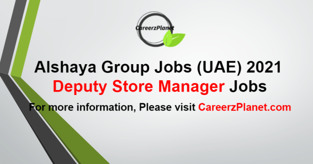 Deputy Store Manager Jobs in UAE 25 Aug 2021