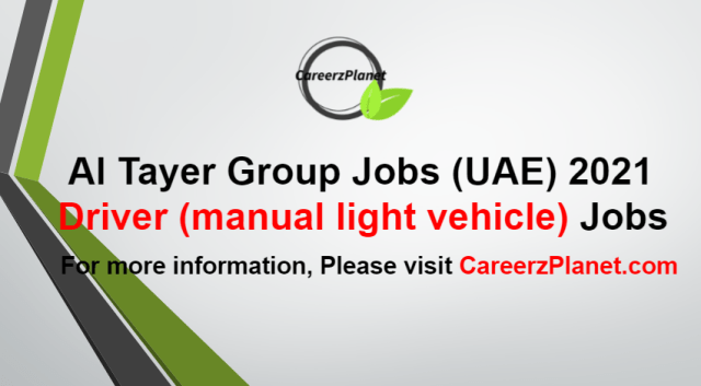 Driver (manual light vehicle) Jobs in UAE 23 Aug 2021