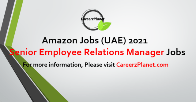 Senior Employee Relations Manager Jobs in UAE 24 Aug 2021