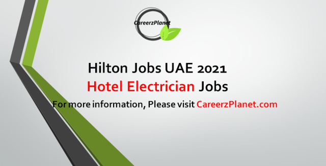 Hotel Electrician Jobs in UAE 31 Aug 2021