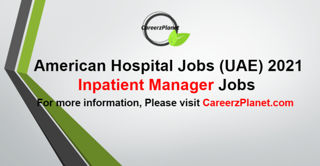 Inpatient Manager Jobs in UAE 26 Aug 2021