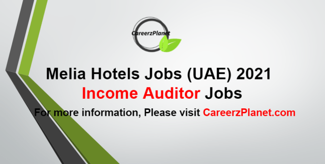 Income Auditor Jobs in UAE 23 Aug 2021