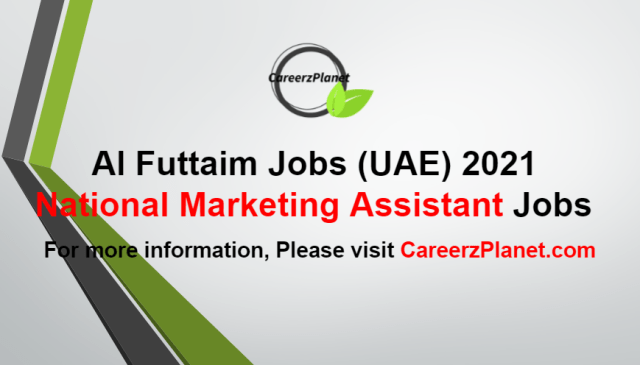 National Marketing Assistant Jobs in UAE 22 Aug 2021