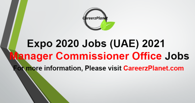 Manager Commissioner Office Jobs in UAE 25 Aug 2021