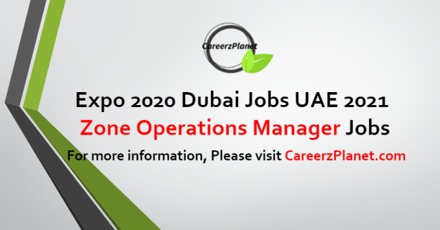 Zone Operations Manager Jobs in UAE 24 Aug 2021