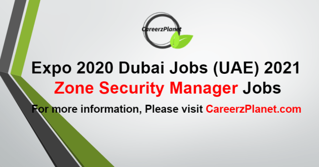 Zone Security Manager Jobs in UAE 31 Aug 2021