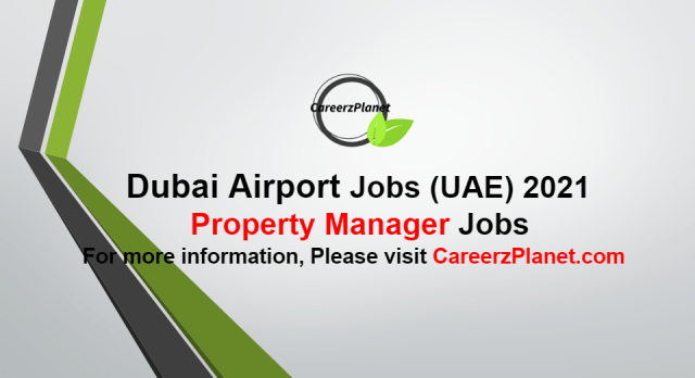 Manager - Property  Jobs in Dubai UAE 30 Sep 2021
