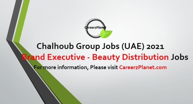 Brand Executive - Beauty Distribution Jobs in UAE 12 Sep 2021