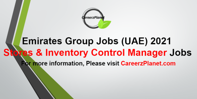 Stores & Inventory Control Manager Jobs in UAE 09 Sep 2021