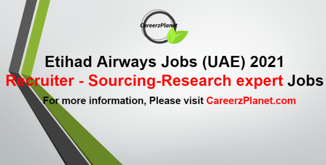 Recruiter - Sourcing/Research expert Jobs in UAE 14 Sep 2021    Apply at CareerzPlanet.com
