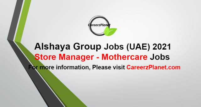 Store Manager - Mothercare - UAE Jobs in UAE 03 Oct 2021