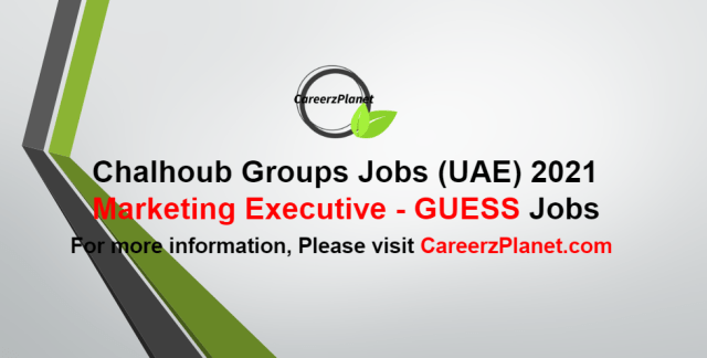 Senior Marketing Executive - GUESS Jobs in UAE 03 Oct 2021
