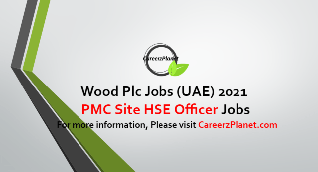 PMC Site HSE Officer Jobs in UAE 09 Oct 2021