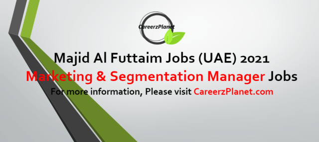 Marketing and Segmentation Manager Jobs in UAE 11 Oct 2021